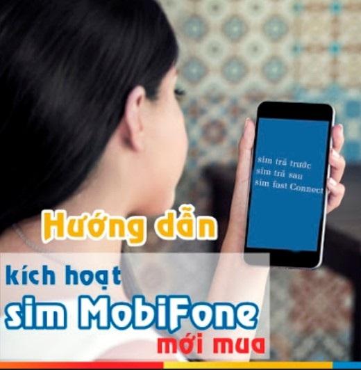Hướng dẫn kích hoạt sim dành cho thuê bao Mobi